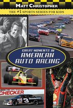 Great Moments in American Auto Racing