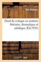 Droit de critique en matiere litteraire, dramatique et artistique
