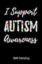 I Support Autism Awareness