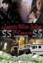 $$ The Twenty Million Dollar Race $$