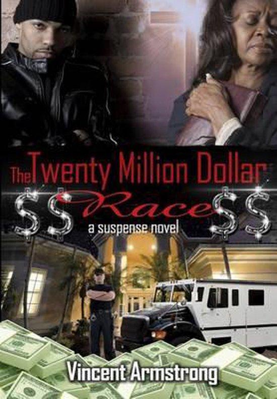 $$ The Twenty Million Dollar Race $$