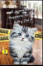 Kitty Did It
