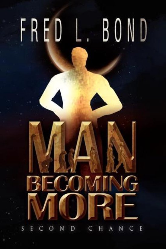 Man Becoming More