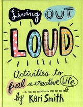 Living out Loud