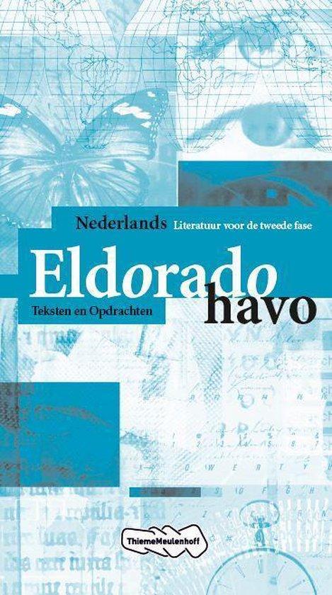 Eldorado / Nederlands Havo / deel Teksten en Opdrachten - Jos Schilleman |