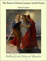 The Poems of Emma Lazarus: Jewish Poems