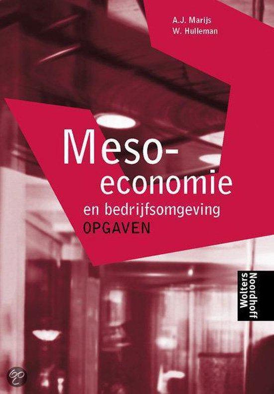 Meso-economie en bedrijfsomgeving Opgaven - A.J. Marijs |