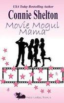 Movie Mogul Mama
