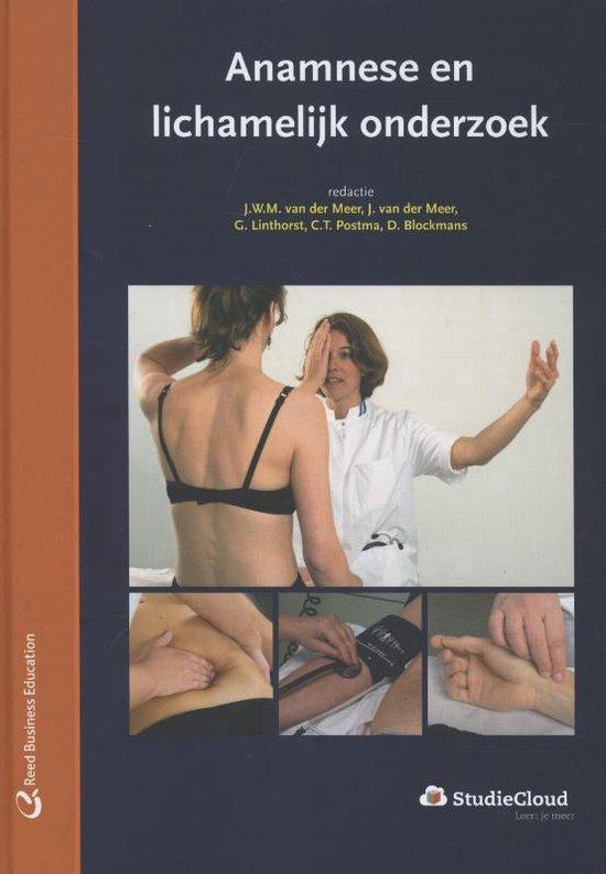 Anamnese en lichamelijk onderzoek - J. van der Meer  