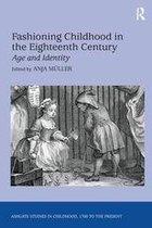 Fashioning Childhood in the Eighteenth Century