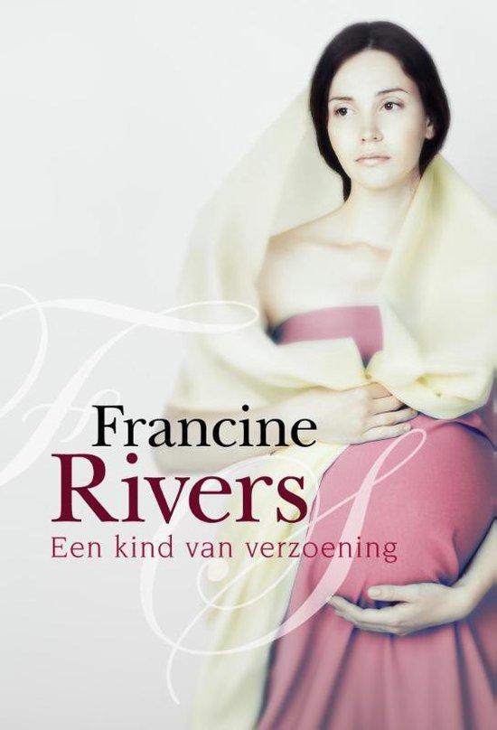 Een kind van verzoening - Francine Rivers  