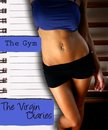 The Gym: The Virgin Diaries