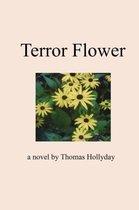 Terror Flower