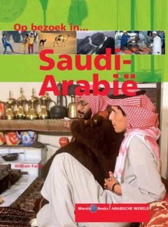 Op Bezoek In ... / Saudi-Arabie - W. Facey |