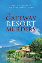 The Gateway Resort Murders