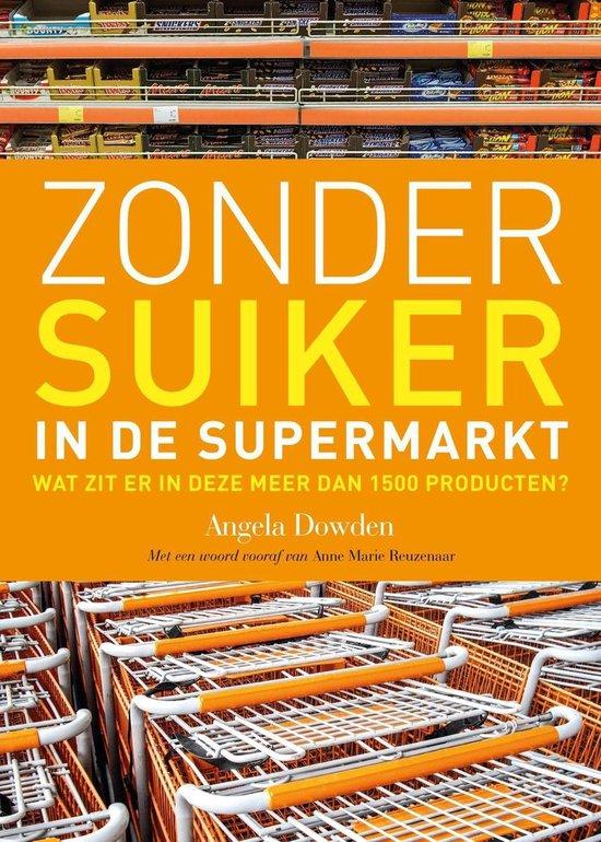 Zonder suiker in de supermarkt - Angela Dowden pdf epub