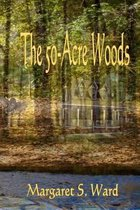 The 50-Acre Woods