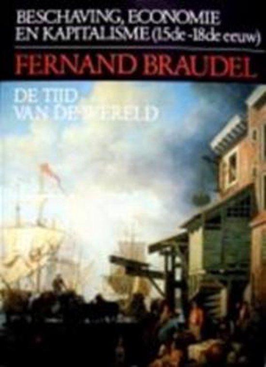 De tijd van de wereld - Fernand Braudel |