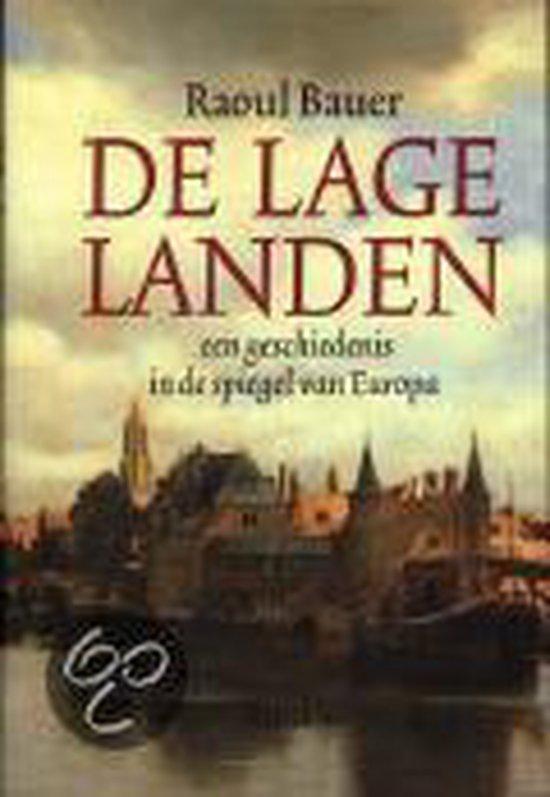 LAGE LANDEN.GESCHIEDENIS IN DE SPIE - Raoul Bauer  