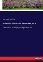 A Memoir of the Rev. John Keble, M.A.