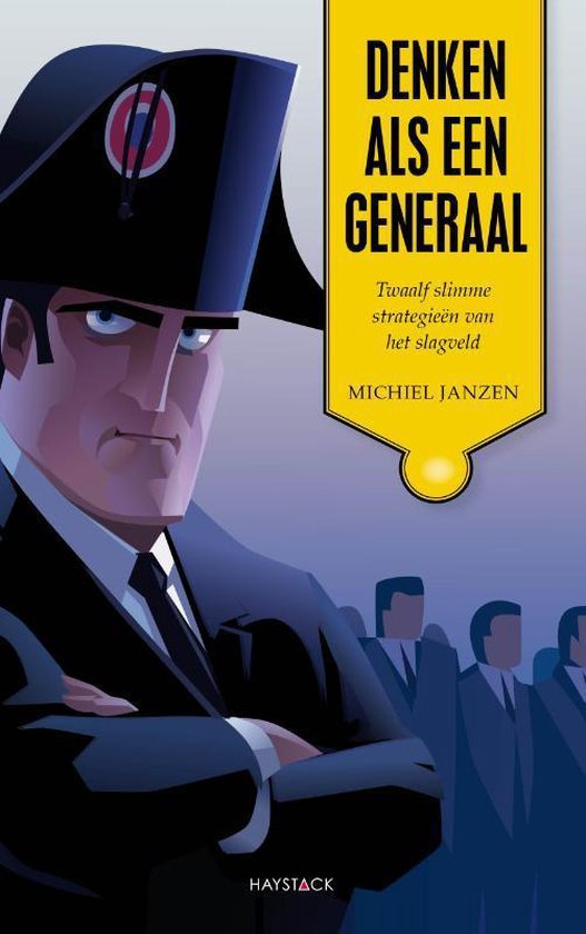 Denken als een generaal - Michiel Janzen |