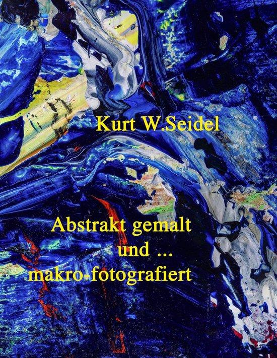 Abstrakt gemalt ... und makro-fotografiert