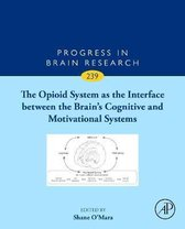 The Opioid System as the Interface between the Brain's Cognitive and Motivational Systems