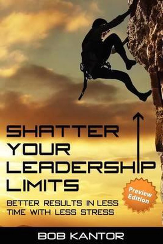 Shatter Your Leadership Limits