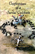 Confessions of a Serial Celibate