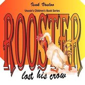 Rooster Lost His Crow
