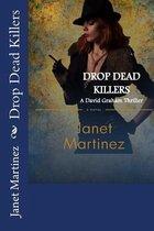 Boek cover Drop Dead Killers van Janet Martinez