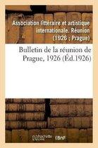 Bulletin de la reunion de Prague, 1926