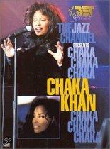 Chaka Khan - Jazz Channel Presents