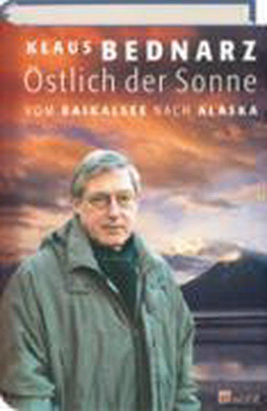 Boek cover Östlich der Sonne van Klaus Bednarz (Hardcover)