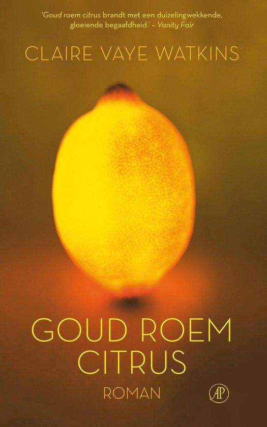 Goud roem citrus - Claire Vaye Watkins pdf epub