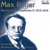 Repräsentative Orgelwerke 5 : 1913-1916