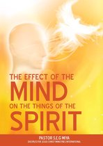 The Effect of the Mind on the Things of the Spirit
