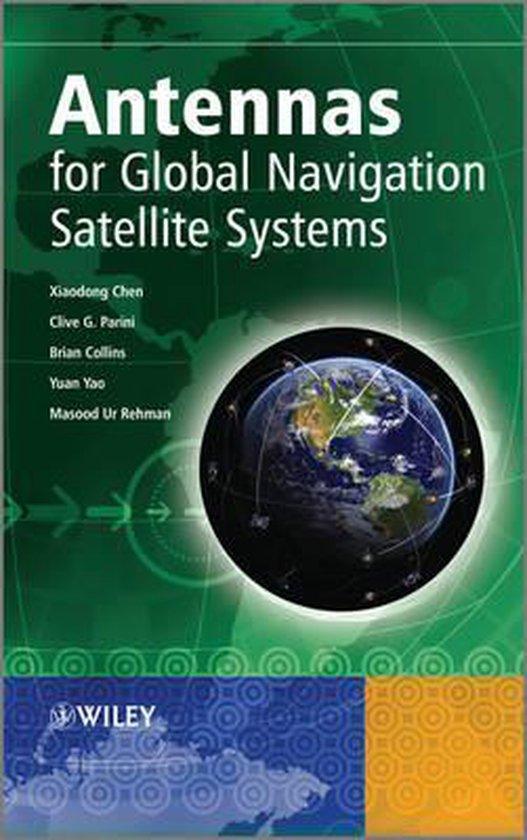 Boek cover Antennas for Global Navigation Satellite Systems van Xiaodong Chen (Hardcover)