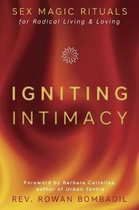 Igniting Intimacy