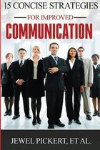15 Concise Strategies for Improved Communication