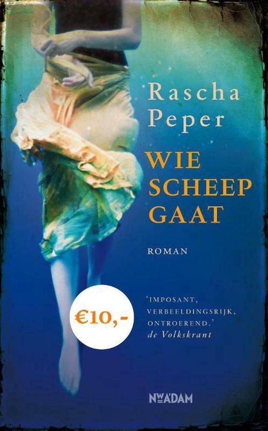 Wie scheep gaat - Rascha Peper   Fthsonline.com