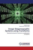 Image Steganographic Systems Using Transforms