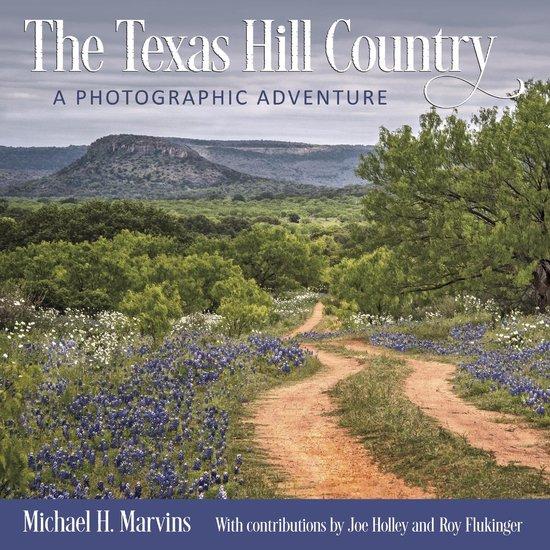 Boek cover The Texas Hill Country van Michael H. Marvins (Onbekend)