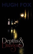 Depths and Dragons