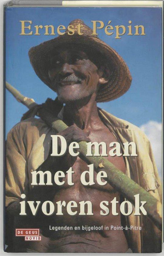 Cover van het boek 'De man met de ivoren stok' van  Pepin en E. Pepin