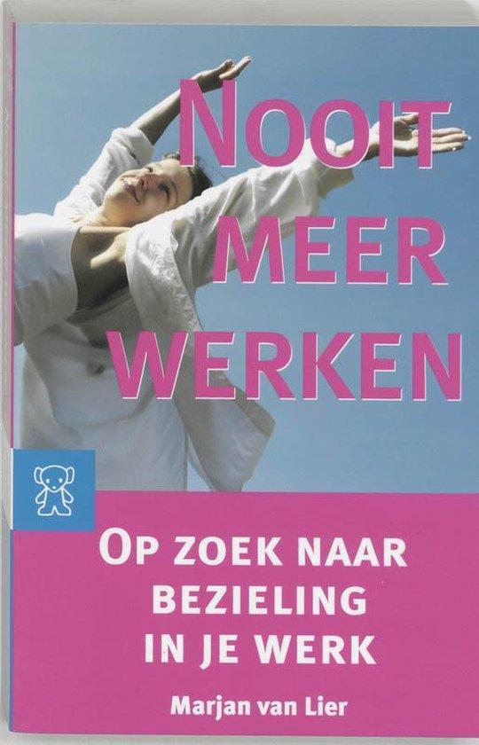 Cover van het boek 'Nooit meer werken'