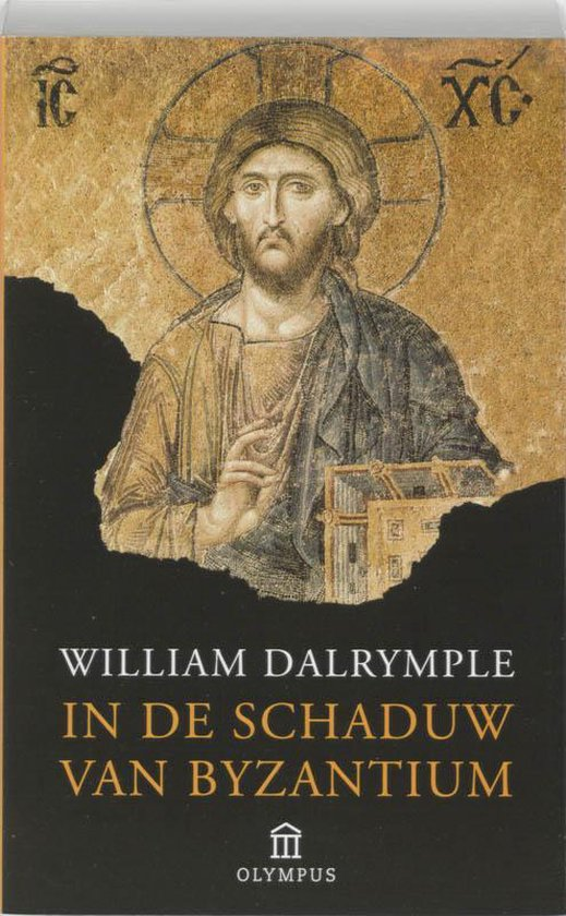 In De Schaduw Van Byzantium - William Dalrymple |