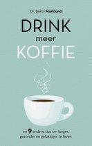 Drink meer koffie