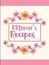 Mimi's Recipes Dogwood Edition