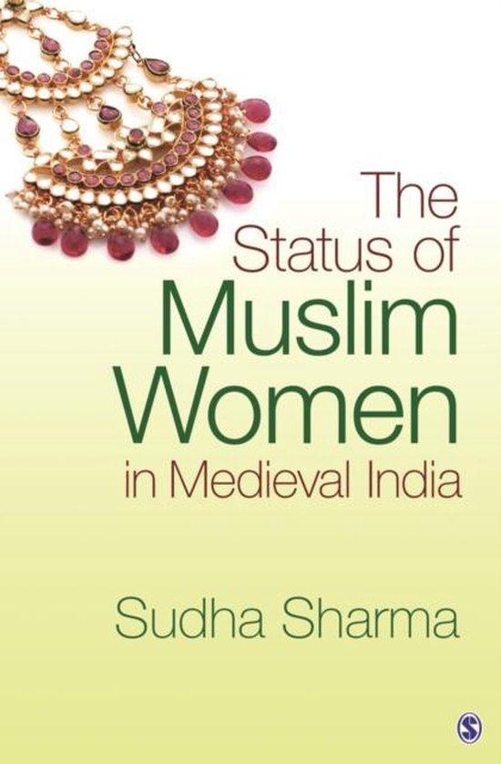 The Status of Muslim Women in Medieval India